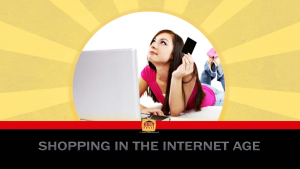 Shopping in the Internet Age
