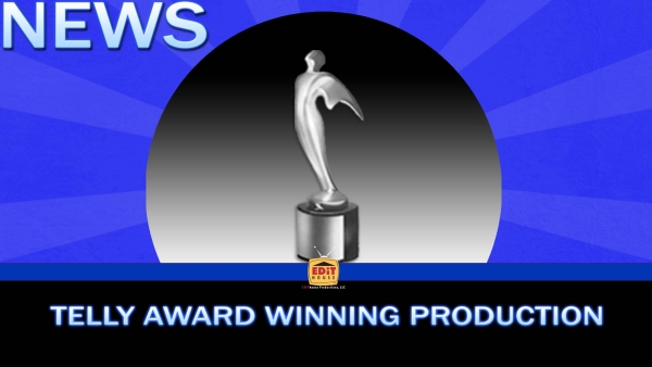 Telly Award Winning Production