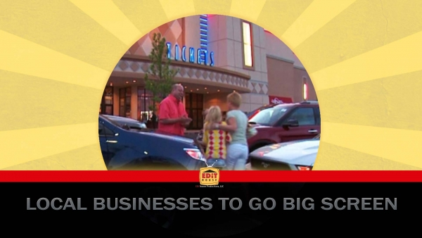 Local Businesses to Go Big Screen